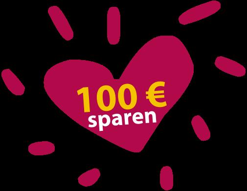 Herz 100 Aktion - 100 € sparen