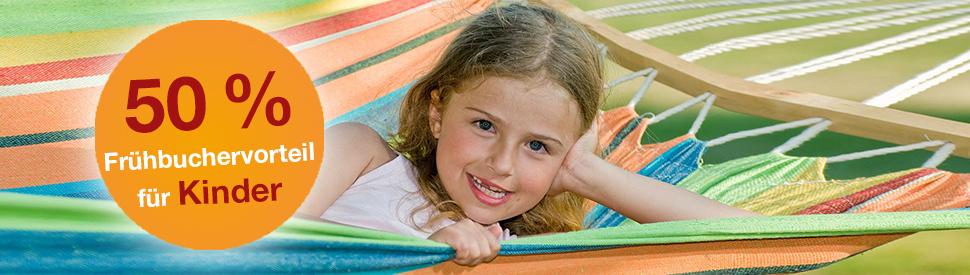 50 % Kinder Frühbucher - Sommer 2020